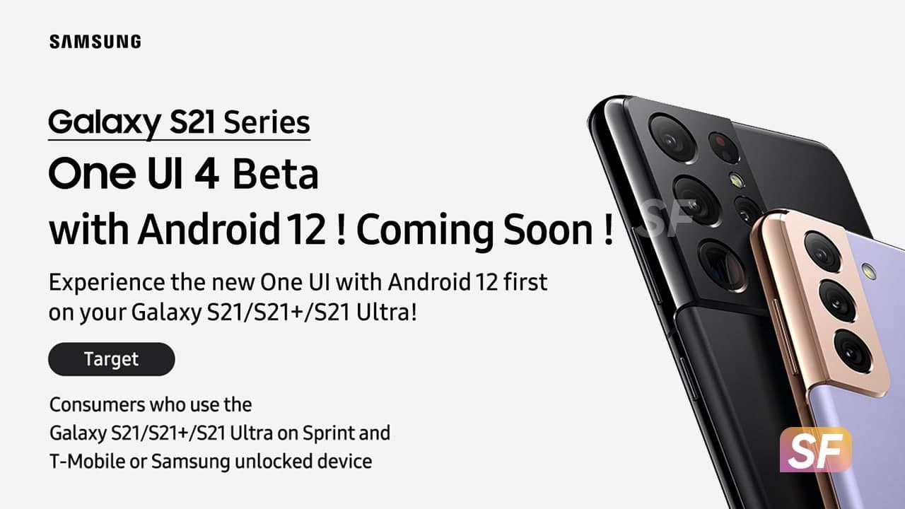 Samsung Galaxy S21 One UI 4 Beta US