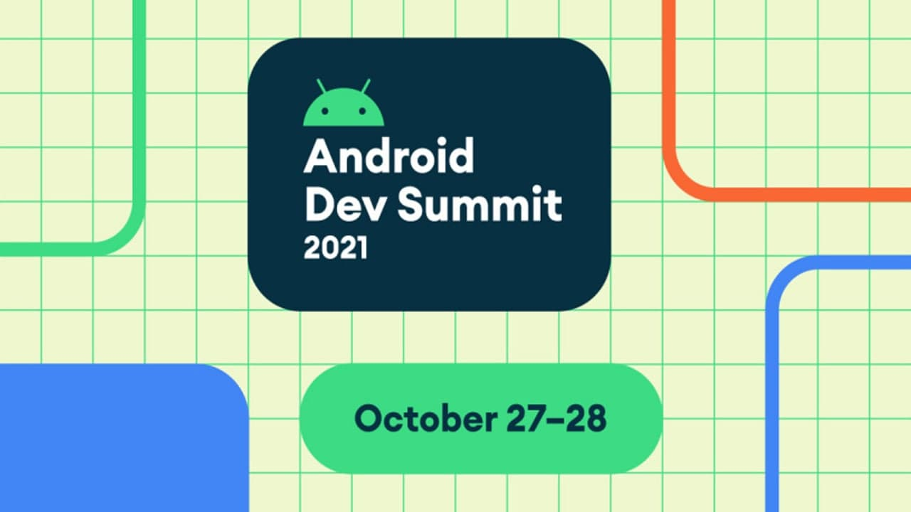 Google Android Developers Summit 2021